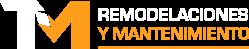 TM Remodelaciones & Mantenimiento